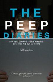The Peep Diaries