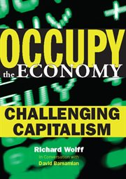 Occupy the economy : challenging capitalism cover image