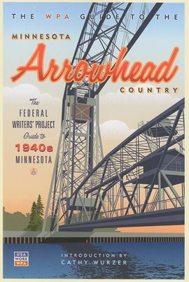 Cover image for The WPA Guide to The Minnesota Arrowhead Country