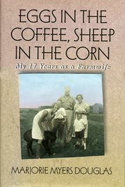 Eggs in the Coffee, Sheep in the Corn