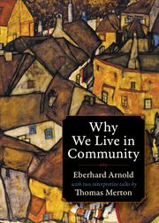 Why We Live in Community