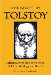 The Gospel in Tolstoy