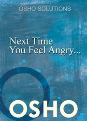 Next Time You Feel Angry