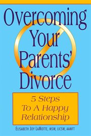 Overcoming Your Parents' Divorce