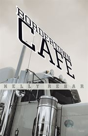 Bordertown cafâe cover image