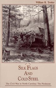 Silk flags and cold steel : the Piedmont cover image