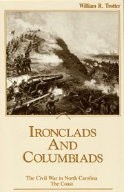 Ironclads and columbiads : the coast cover image