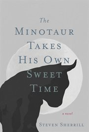 The minotaur takes his own sweet time cover image
