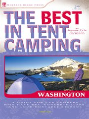 The Best in Tent Camping, Washington