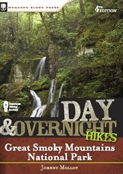 Day & Overnight Hikes, Great Smoky Mountains National Park