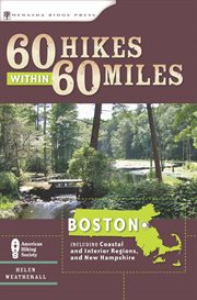 60 Hikes Within 60 Miles, Boston