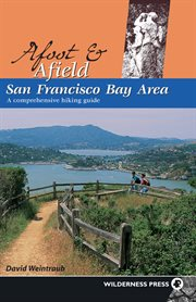 Afoot & Afield San Francisco Bay Area