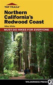 Northern California's Redwood Coast