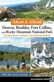 Denver, Boulder, Fort Collins, and Rocky Mountain National Park
