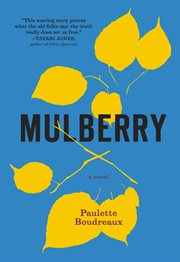 Mulberry : a novel cover image