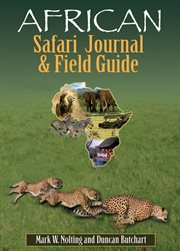 African Safari Journal & Field Guide