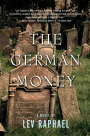 The German money: a novel cover image