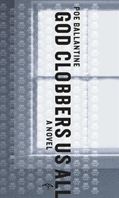 God Clobbers Us All: a Novel cover image