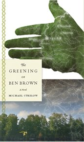 The Greening of Ben Brown