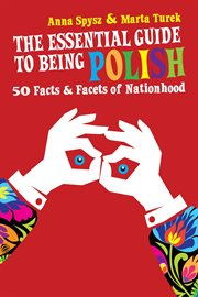 The essential guide to being Polish cover image