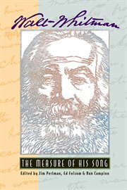 Walt Whitman--the Measure Of His Song