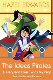 The ideas pirates : a frequent flyer twins mystery cover image