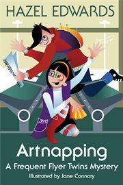 Artnapping : a frequent flyer twins mystery cover image