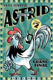 Lost voice of the grand final : discovered by Sleuth Astrid, the mind-reading chook cover image