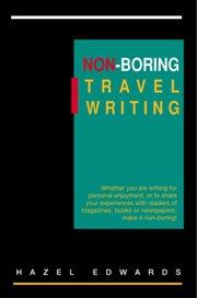 Non-boring travel writing cover image