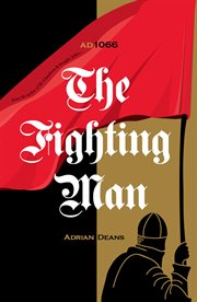 The fighting man : 1066 cover image