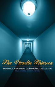 The Vicodin Thieves