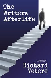 The writers afterlife: a novel cover image