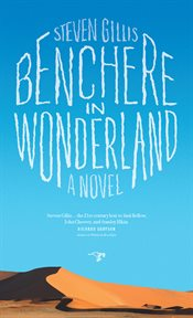 Benchere in wonderland: a novel cover image