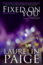 Fixed On You (Fixed - Book 1)