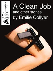 A clean job. And Other Stories cover image