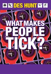 What Makes People Tick: How to Understand Yourself and Others cover image