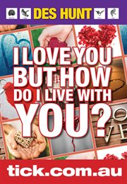 I love you but how do I live with you?: how to understand yourself and your partner cover image