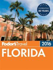 Fodor's 2016 Florida