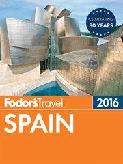 Fodor's 2016 Spain