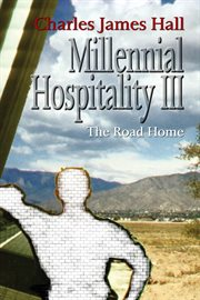 Millennial hospitality III : the road home cover image