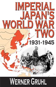 Imperial Japan's World War Two, 1931-1945