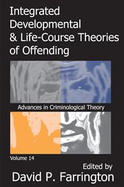 Integrated Developmental & Life-course Theories of Offending
