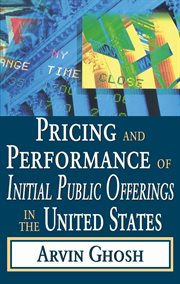 Pricing and Performance of Initial Public Offerings in the United States