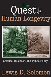 The Quest for Human Longevity
