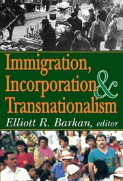 Immigration, Incorporation & Transnationalism