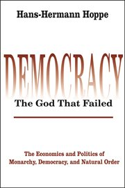 Democracy--the God That Failed