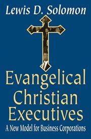 Evangelical Christian Executives