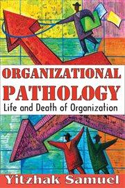 Organizational Pathology