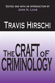 The Craft of Criminology