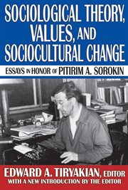 Sociological Theory, Values, and Socio-cultural Change
